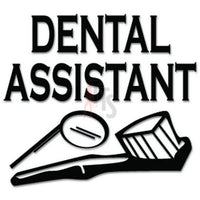 Dental Assistant Dentistry Decal Sticker
