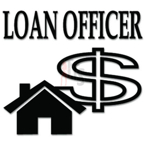 Loan Officer Bank Money Decal Sticker