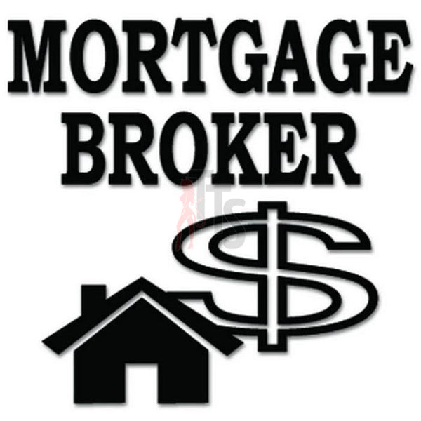 Mortgage Broker Loan Bank Decal Sticker