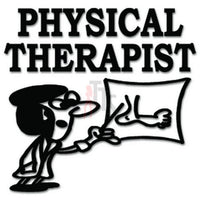 Physical Therapist Rehab Decal Sticker