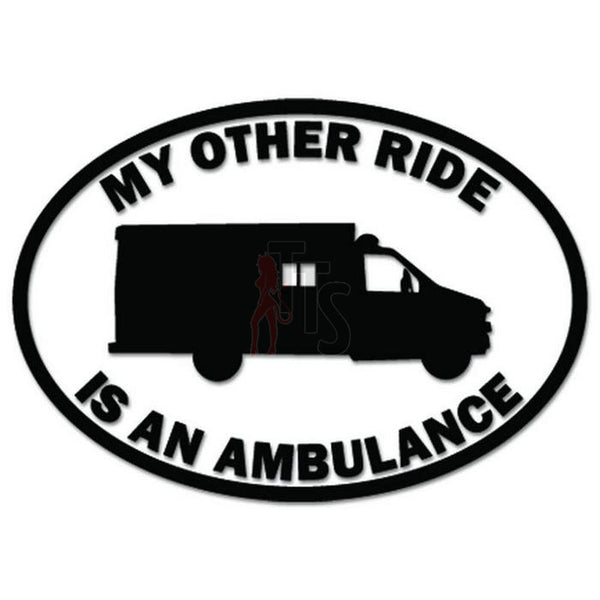 My Other Ride Ambulance Decal Sticker