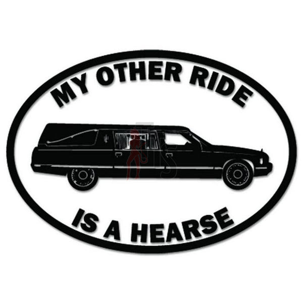 My Other Ride Hearse Funeral Decal Sticker