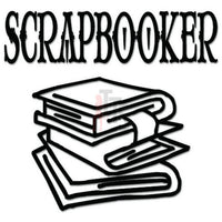Scrapbooker Art Craft Decal Sticker