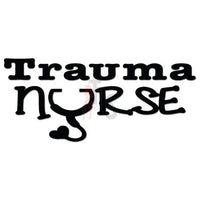 Trauma Nurse Decal Sticker