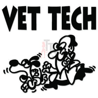 Vet Tech Veterinarian Pets Decal Sticker