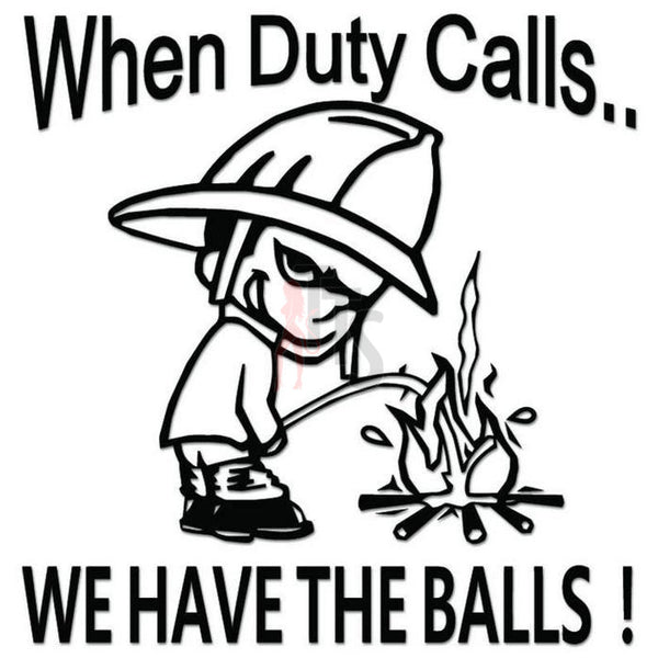 Firefighters Have Balls Decal Sticker