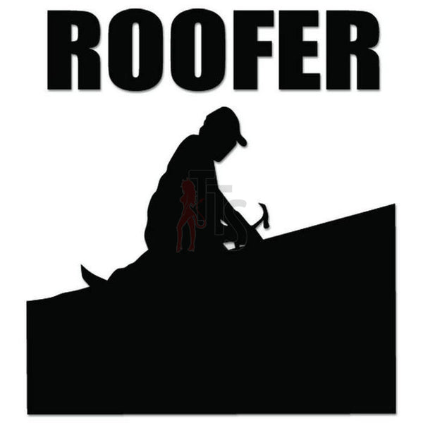 Roofer Roof House Decal Sticker