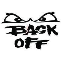 Back Off Tailgaters Decal Sticker