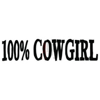 Pure 100% Cowgirl Decal Sticker