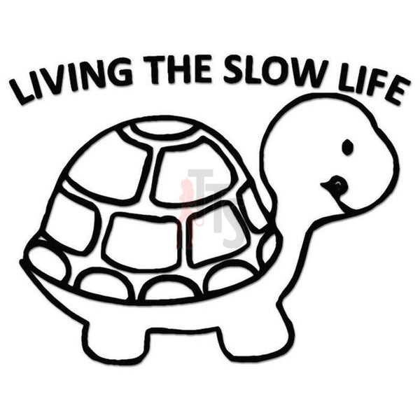 Living the Slow Life Turtle Decal Sticker