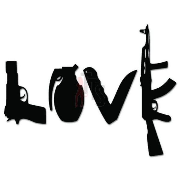 Love Guns Weapons Decal Sticker Style 1