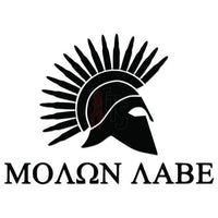 Molon Labe Greek Spartan Warrior Decal Sticker