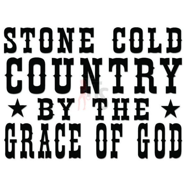 Stone Cold Country God Decal Sticker