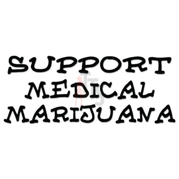 Support Medical Marijuana Weed Decal Sticker