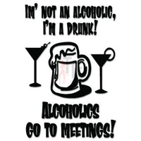 Alcoholic Meeting Funny Decal Sticker