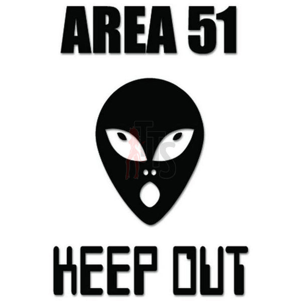 Area 51 Keep Out Decal Sticker