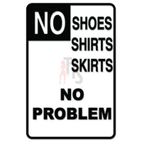 No Shoes Shirt Skirts Sign Decal Sticker