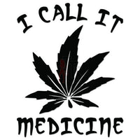 Weed Marijuana Medicine Decal Sticker