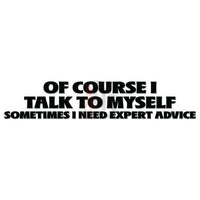 Expert Advice Quote Saying Decal Sticker