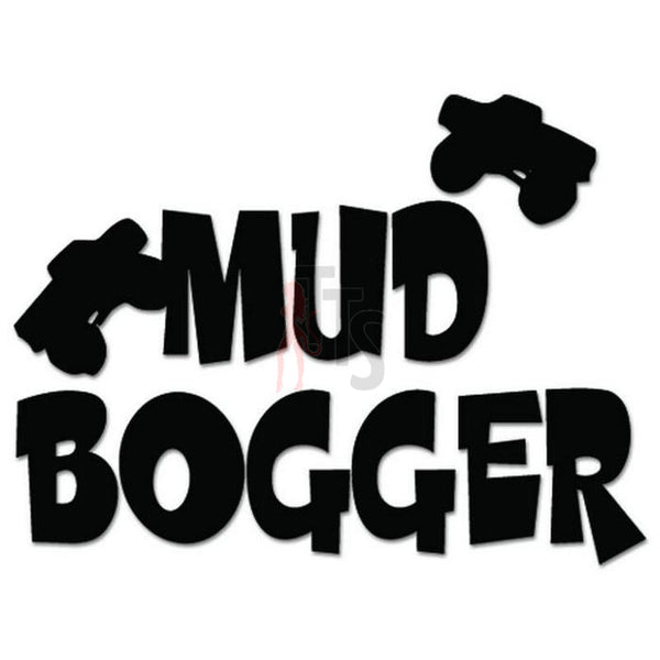 Mud Bogger Decal Sticker
