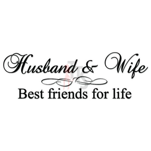 Husband Wife Best Friends Decal Sticker