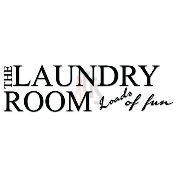 Laundry Room Fun Decal Sticker
