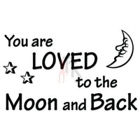 Loved Moon and Back Quote Decal Sticker