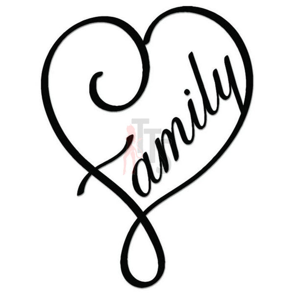 Family Heart Love Forever Decal Sticker