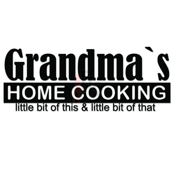 Grandma's Home Cooking Kitchen Decal Sticker