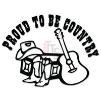 Proud to be Country Cowboy Decal Sticker