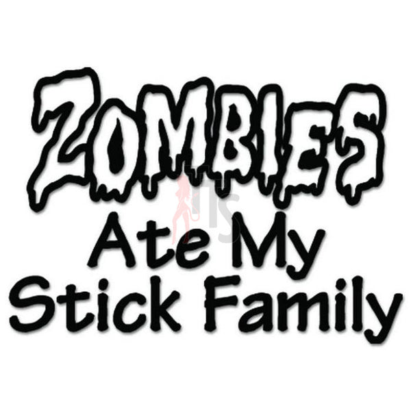 Zombies Ate Stick Family Decal Sticker