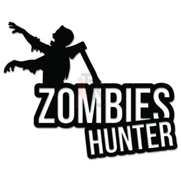 Zombies Hunter Axe Killer Decal Sticker