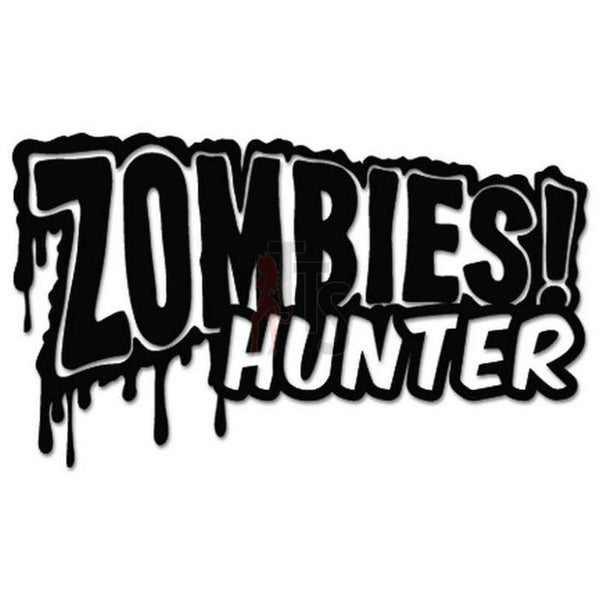 Zombies Hunter Decal Sticker