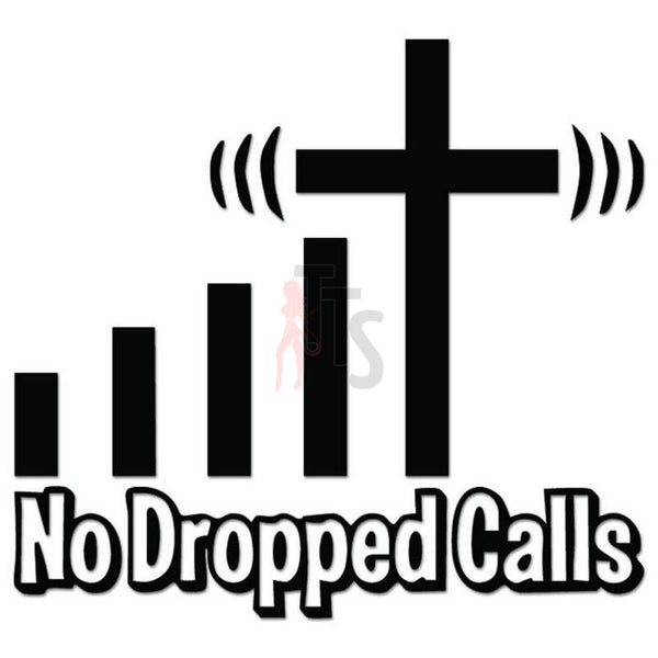 No Dropped Calls Cross Decal Sticker