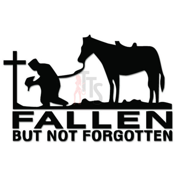 Cowboy Fallen Not Forgotten Decal Sticker