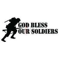 God Bless Our Soldiers Decal Sticker