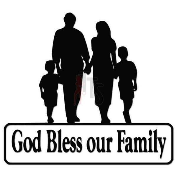 God Bless Our Family Decal Sticker