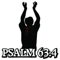 Psalm 63:4 Bible Decal Sticker