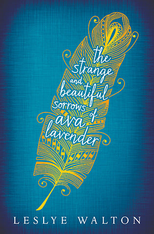 the strange and the beautiful sorrows of Ava lavender