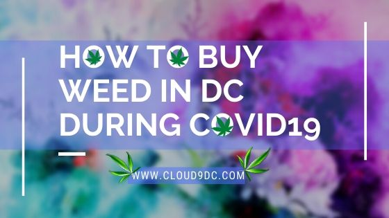 How to Order Weed in DC During Covid 19