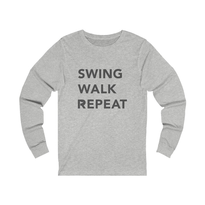 Swing Walk Repeat - Long Sleeve Tee