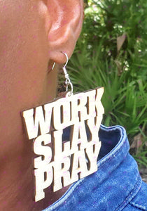 WORK SLAY PRAY Earrings