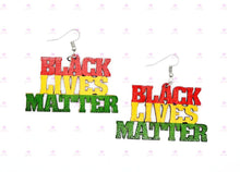 Load image into Gallery viewer, BLACK LIVES MATTER- Smaller Size Earrings