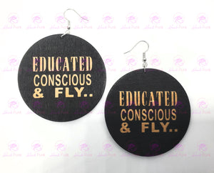 EDUCATED CONSCIOUS & FLY Earrings