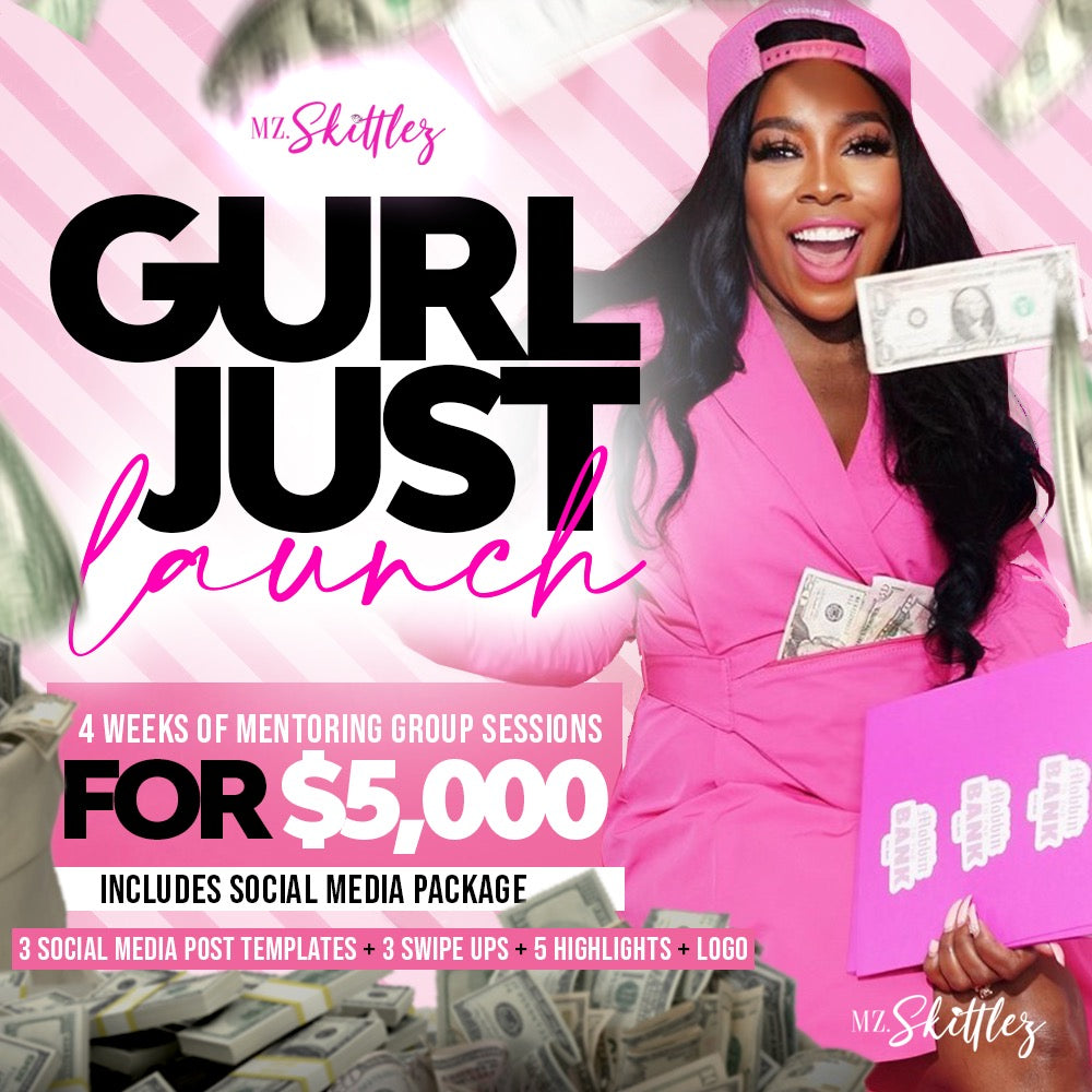 Gurl Just Launch (Mentor + Social)
