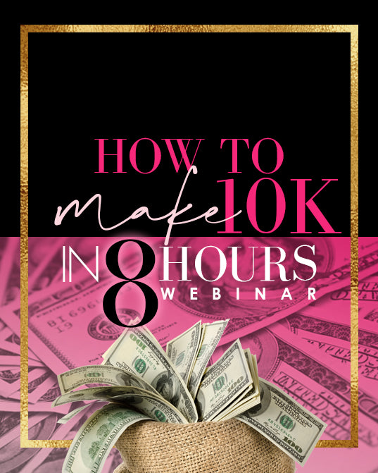STEPS TO MAKING 10K BLACK FRIDAY WEBINAR