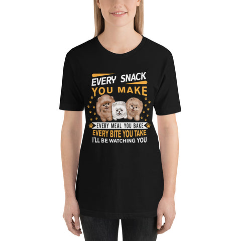 Every Snack You Make Short-Sleeve Unisex T-Shirt - PomWorld.Com