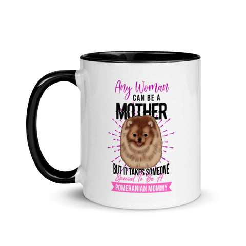 Any Woman Can Be A Mother Mug with Color Inside - PomWorld.Com
