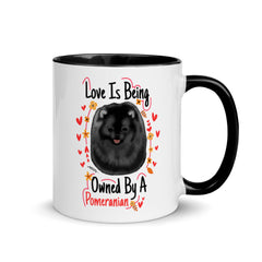 Love is being Owned by A Pomeranian Mug with Color Inside - PomWorld.Com