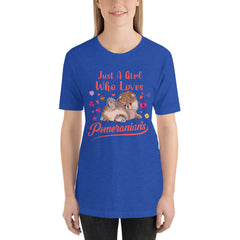 Just A Girl Who Loves Pomeranians Short-Sleeve Unisex T-Shirt - PomWorld.Com